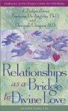 Relationships As a Bridge to Divine Love